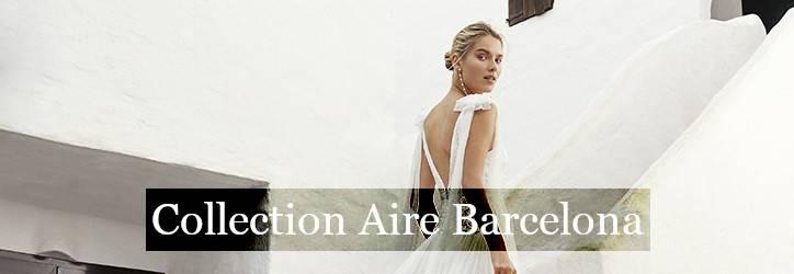Collection robe de mariée Aire Barcelona