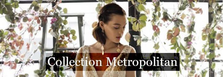 Collection robe de mariée Metropolitan